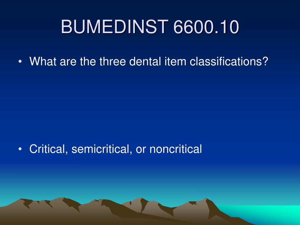 What are the three dental item classifications?