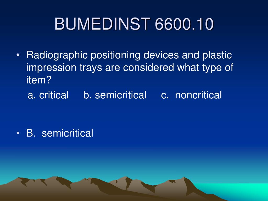 Radiographic positioning devices and plastic impression trays are considered what type of item?