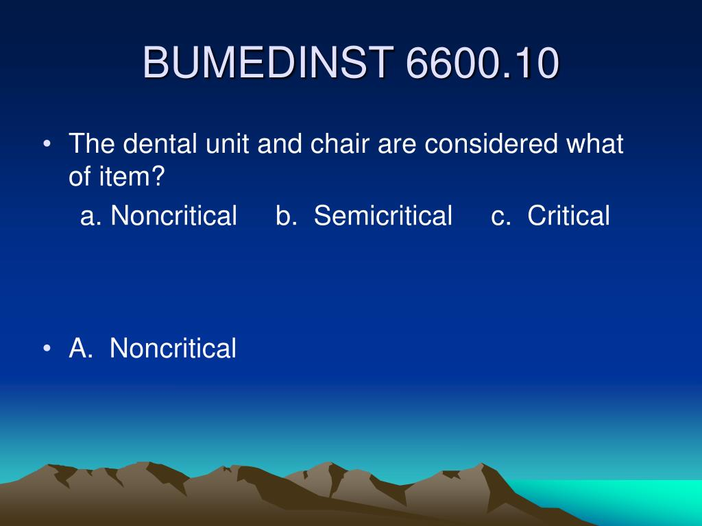 The dental unit and chair are considered what  of item?