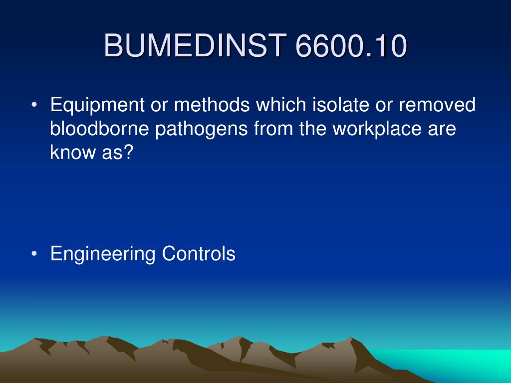 Equipment or methods which isolate or removed bloodborne pathogens from the workplace are know as?