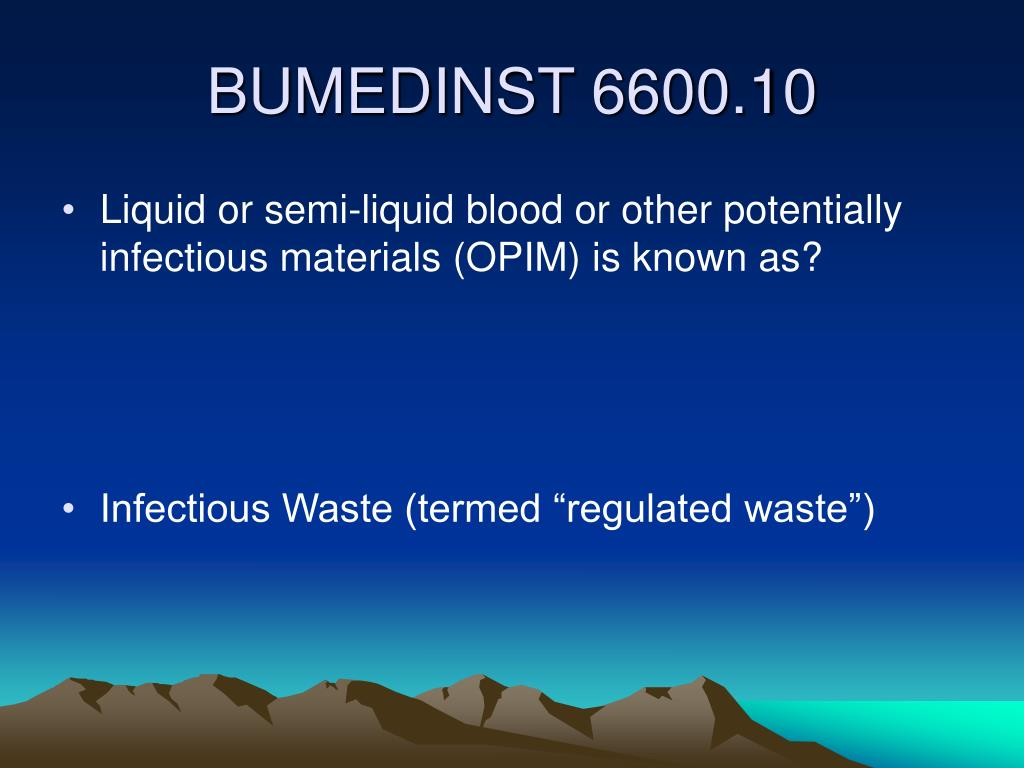 Liquid or semi-liquid blood or other potentially infectious materials (OPIM) is known as?