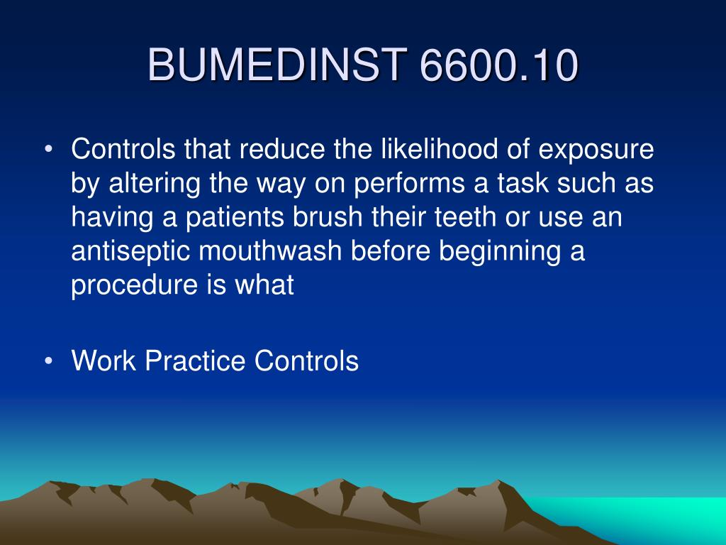 Controls that reduce the likelihood of exposure by altering the way on performs a task such as having a patients brush their teeth or use an antiseptic mouthwash before beginning a procedure is what