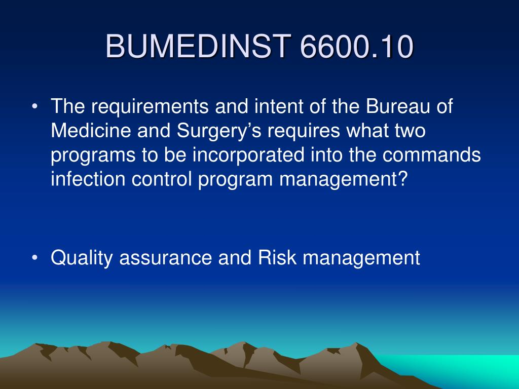 The requirements and intent of the Bureau of Medicine and Surgery's requires what two programs to be incorporated into the commands infection control program management?
