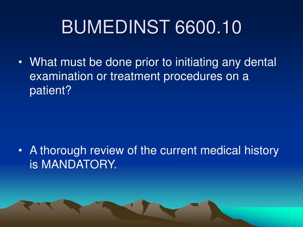 What must be done prior to initiating any dental examination or treatment procedures on a patient?
