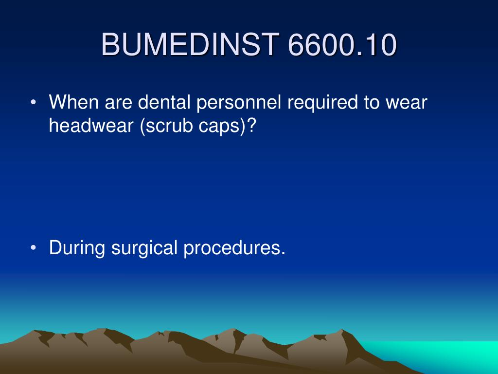 When are dental personnel required to wear headwear (scrub caps)?