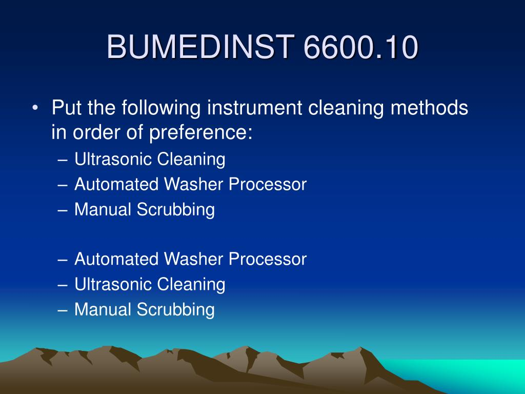 Put the following instrument cleaning methods in order of preference: