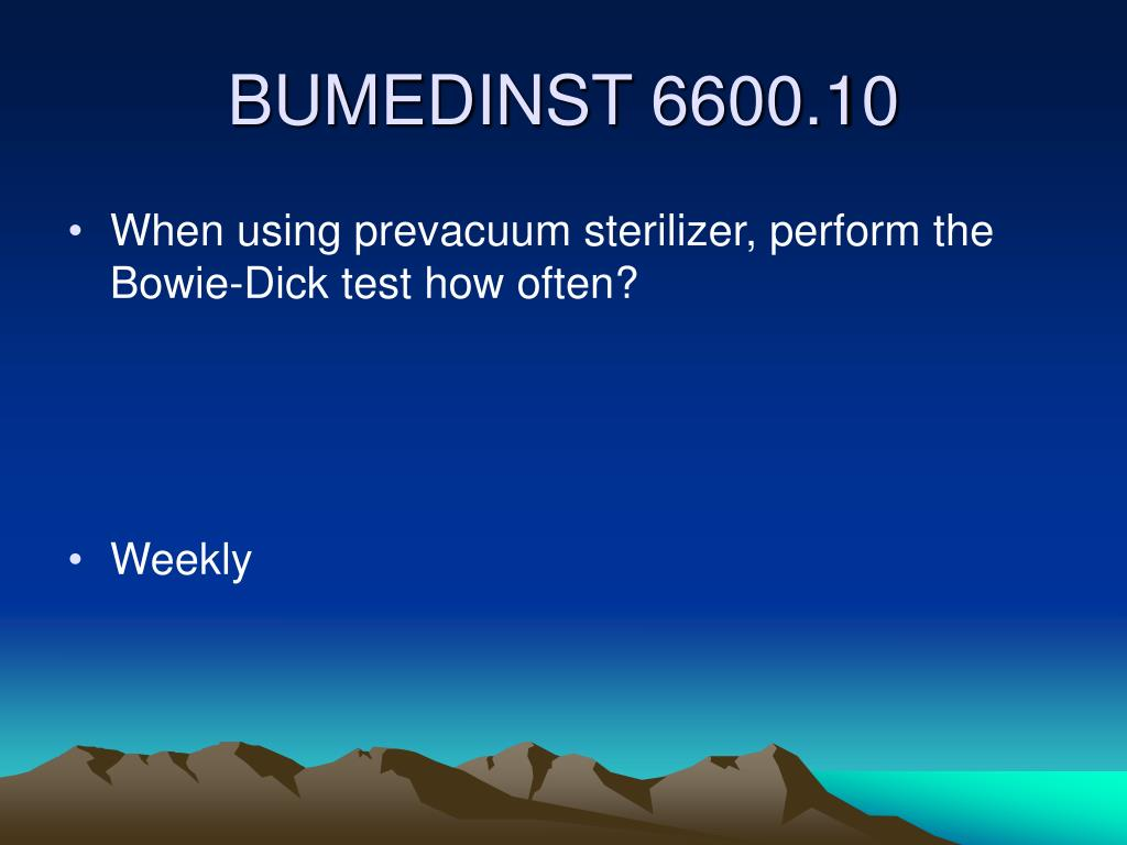 When using prevacuum sterilizer, perform the Bowie-Dick test how often?