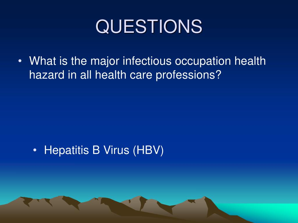 What is the major infectious occupation health hazard in all health care professions?