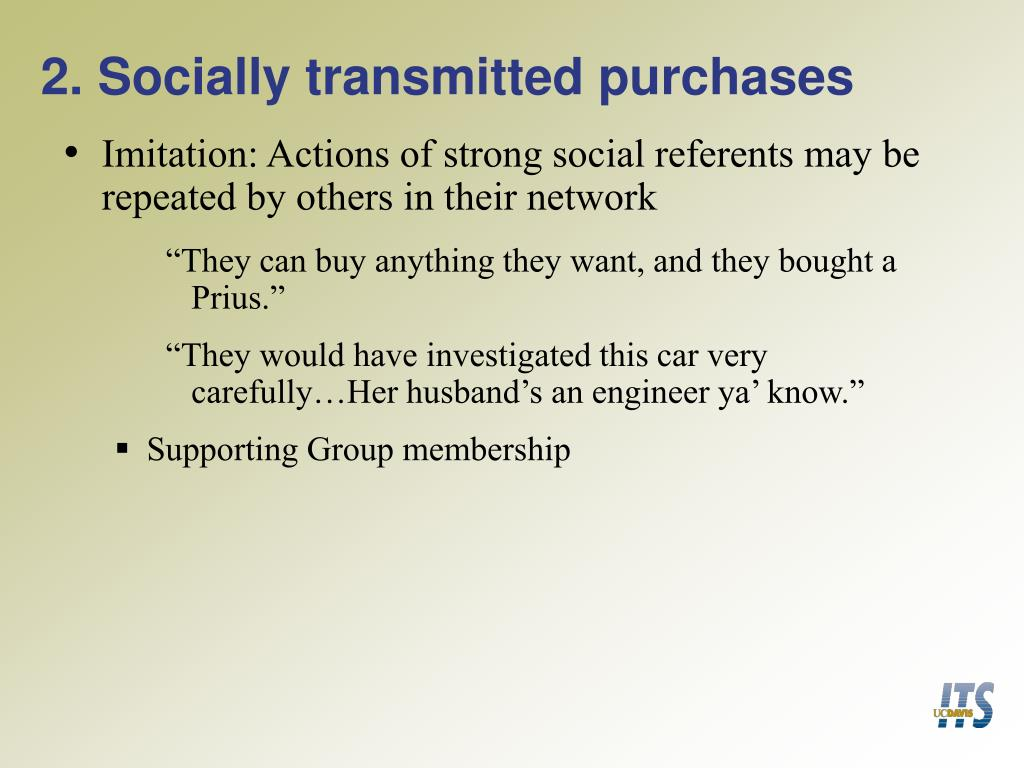 2. Socially transmitted purchases
