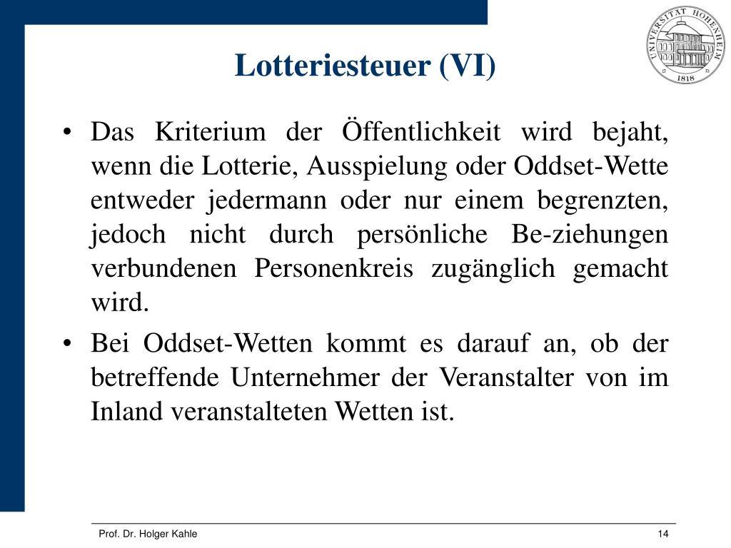 Lotteriesteuer (VI)