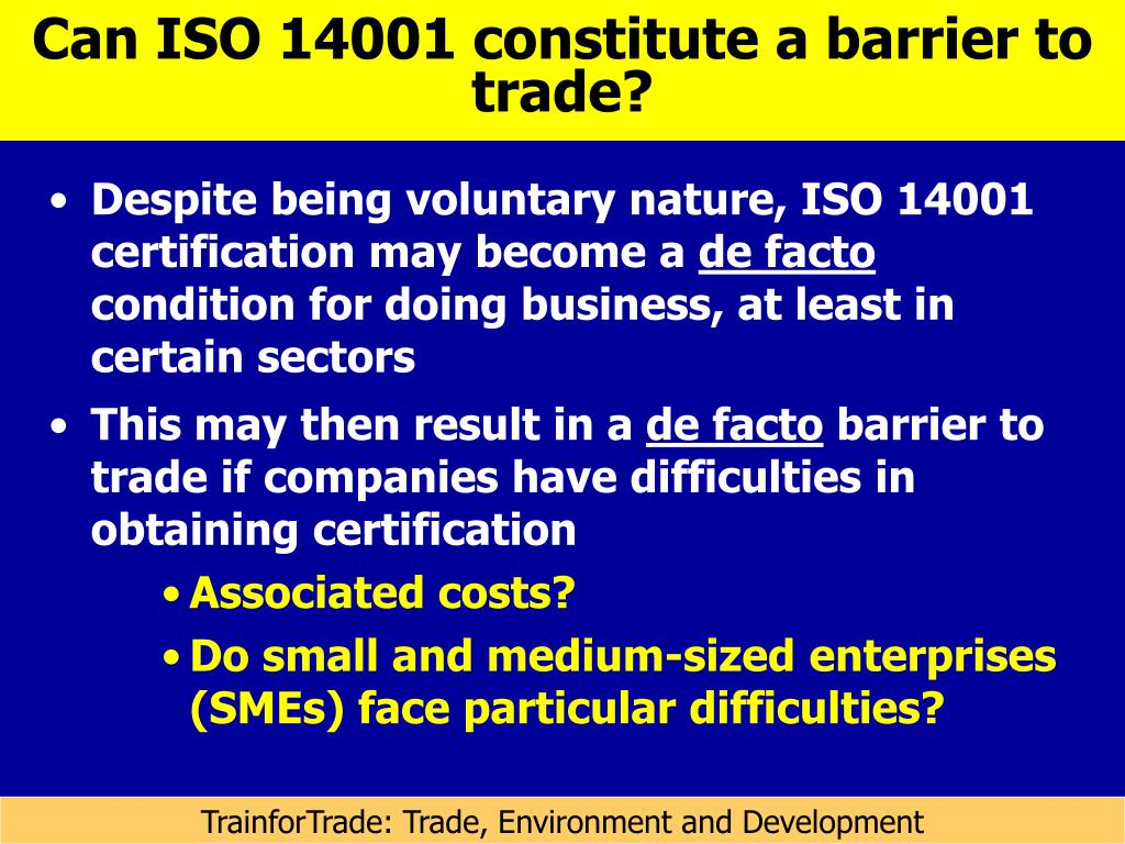 Can ISO 14001 constitute a barrier to trade?
