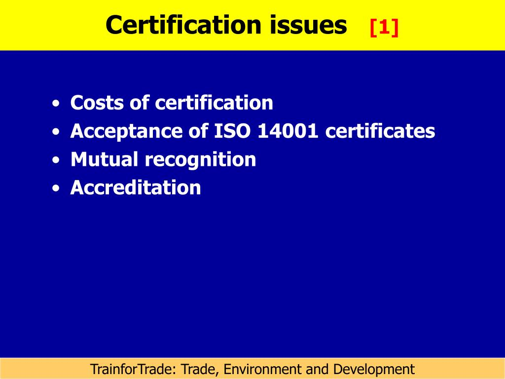 Certification issues