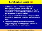 certification issues 2
