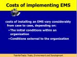 costs of implementing ems