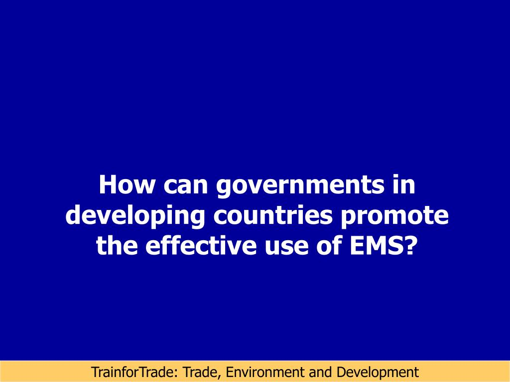 How can governments in developing countries promote the effective use of EMS?