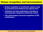 mutual recognition and harmonization
