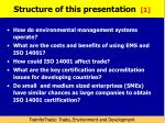 structure of this presentation 1