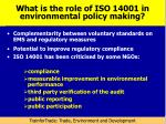 what is the role of iso 14001 in environmental policy making