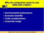 why do companies want to use ems iso 14001
