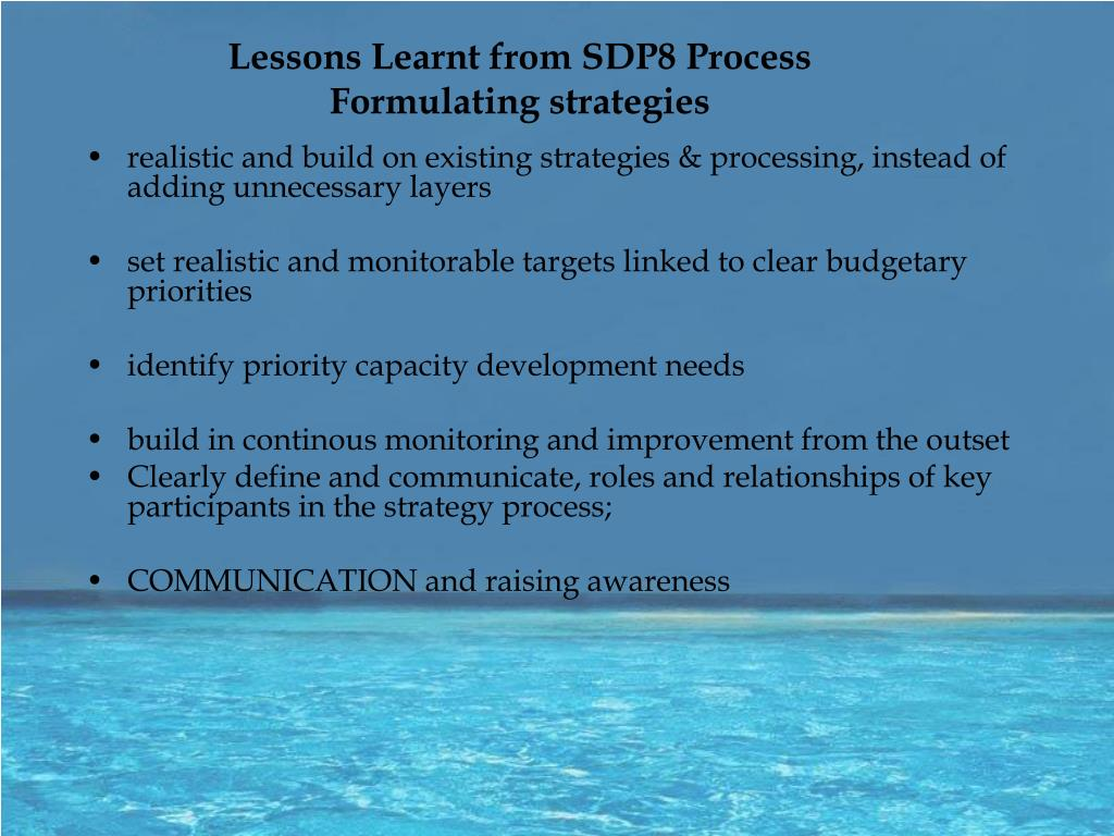 Lessons Learnt from SDP8 Process