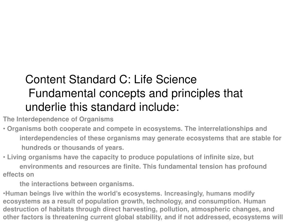 Content Standard C: Life Science