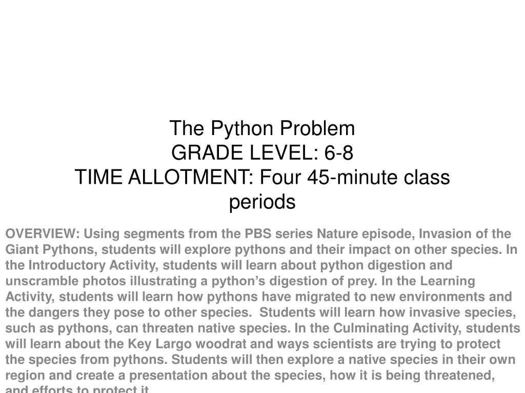 the python problem grade level 6 8 time allotment four 45 minute class periods