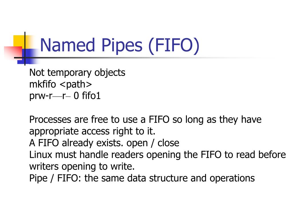 Named Pipes (FIFO)