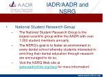 iadr aadr and nsrg4