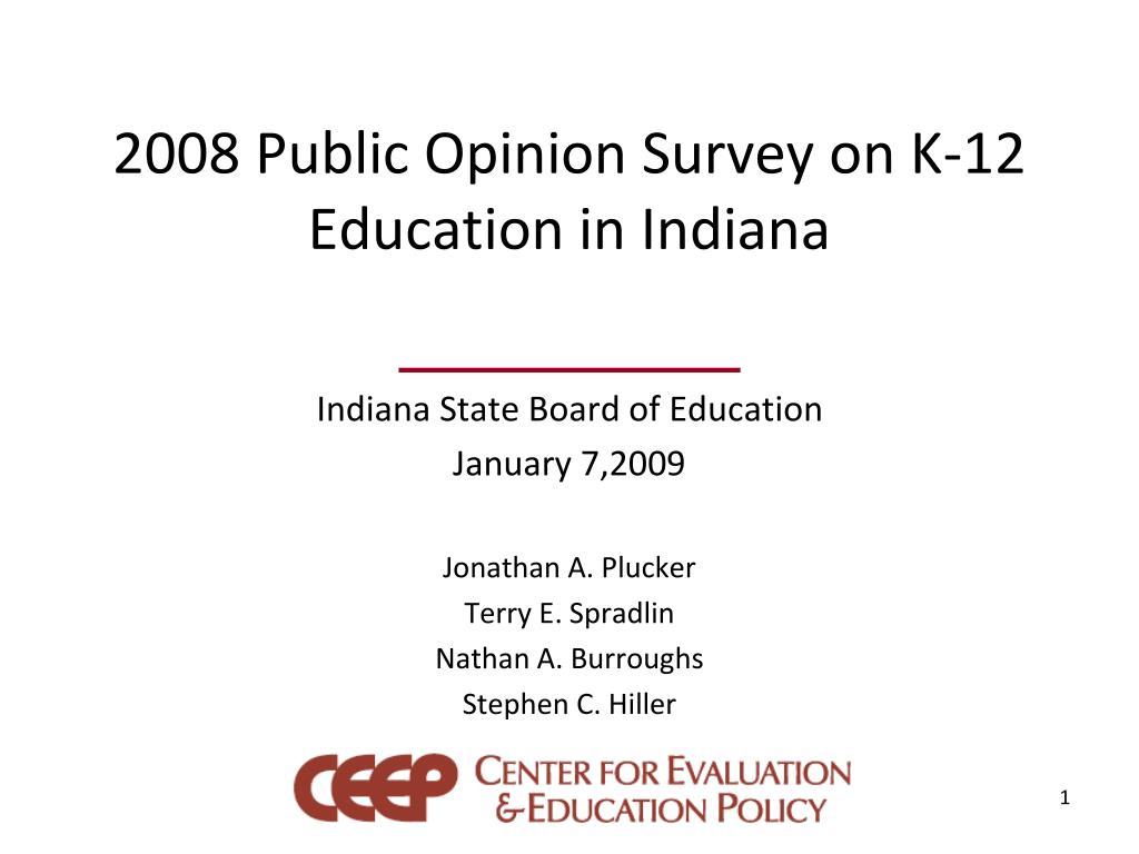 2008 public opinion survey on k 12 education in indiana
