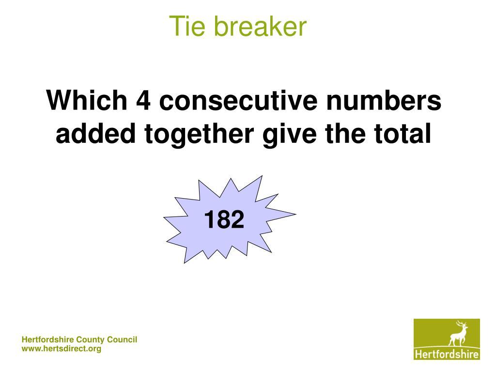 Tie breaker