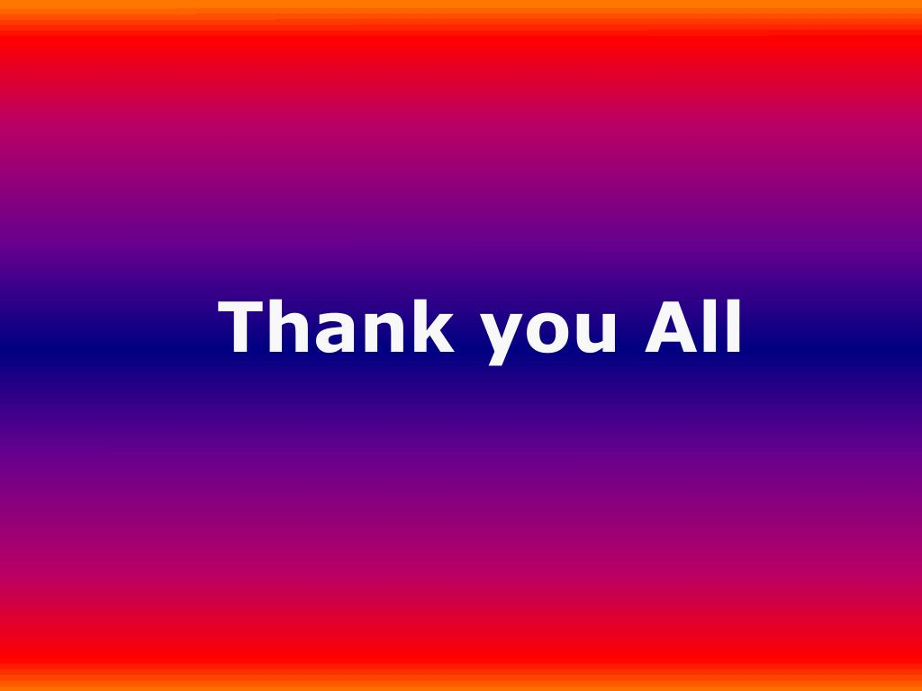 Thank you All