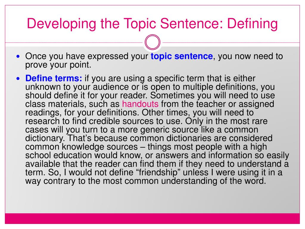 Developing the Topic Sentence: Defining