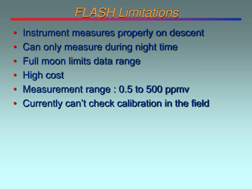 FLASH Limitations