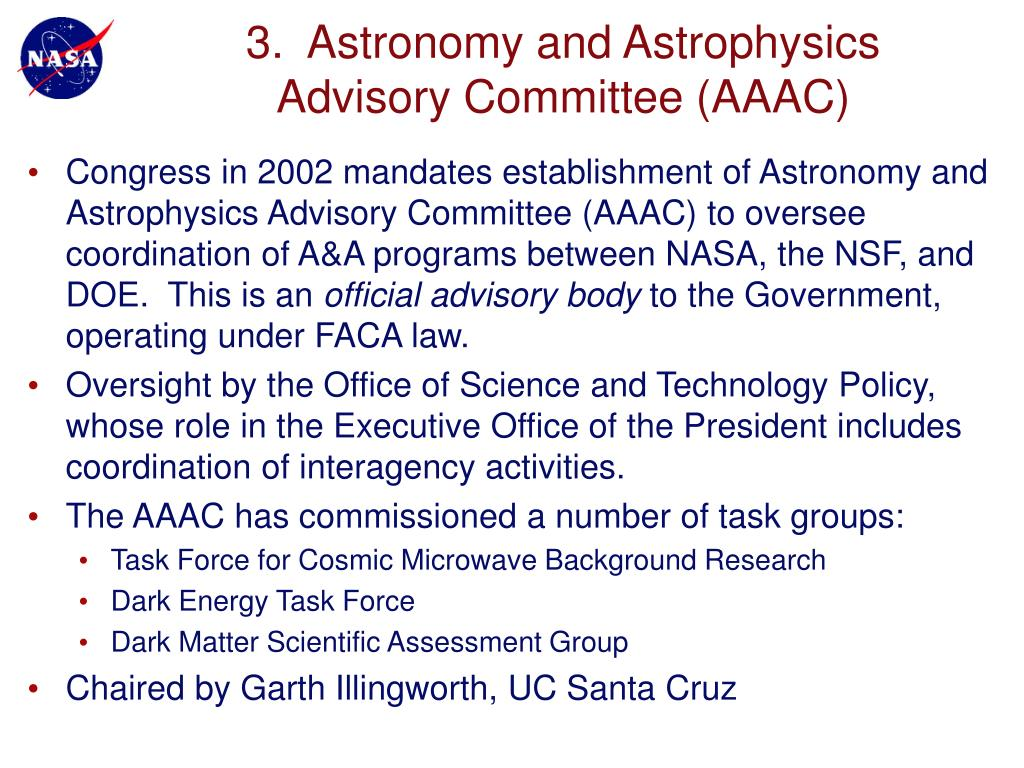3.  Astronomy and Astrophysics Advisory Committee (AAAC)