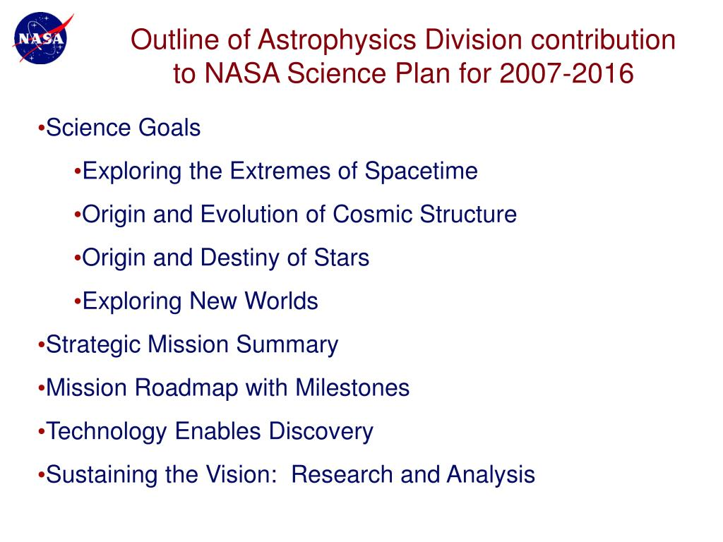 Outline of Astrophysics Division contribution to NASA Science Plan for 2007-2016