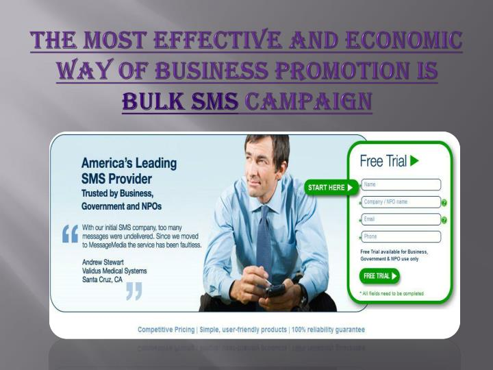 The most effective and economic way of business promotion is bulk sms campaign