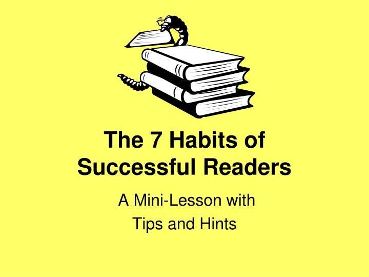 The 7 habits of successful readers