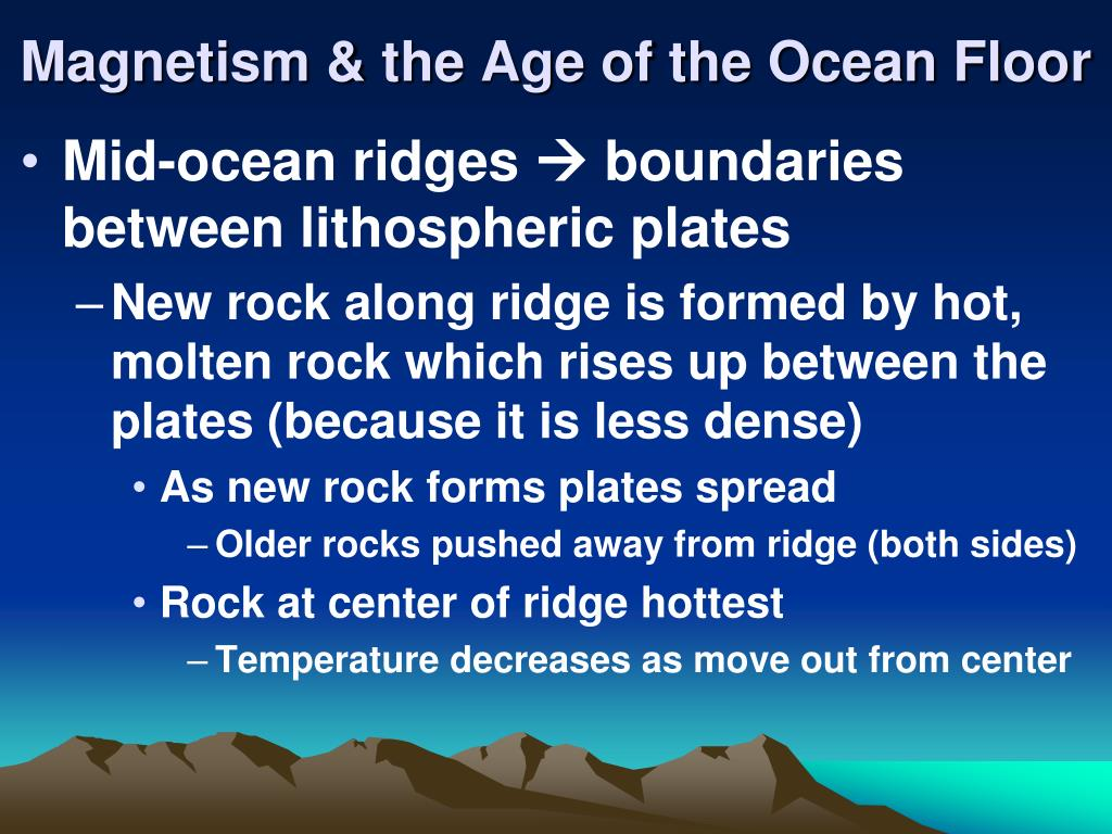 Magnetism & the Age of the Ocean Floor