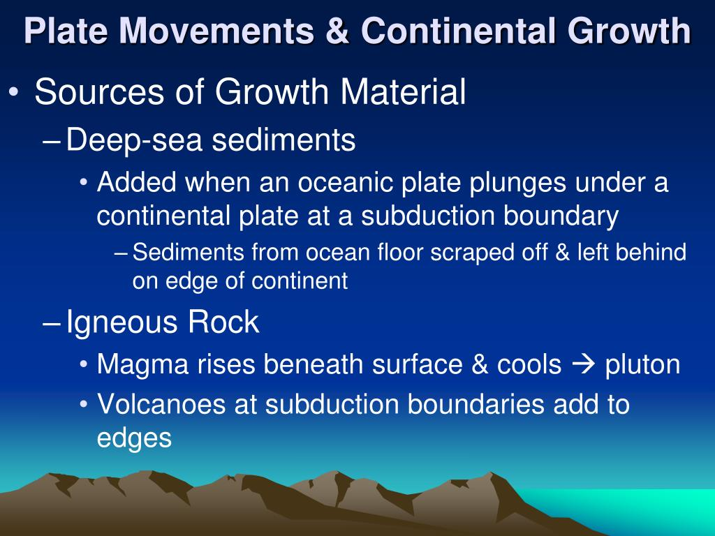 Plate Movements & Continental Growth