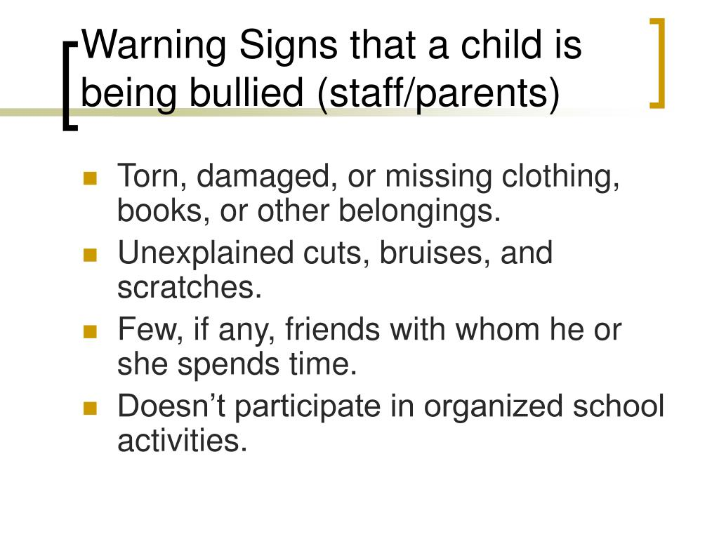 Warning Signs that a child is being bullied (staff/parents)