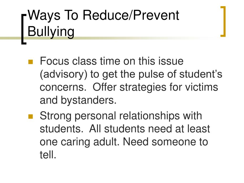 Ways To Reduce/Prevent Bullying