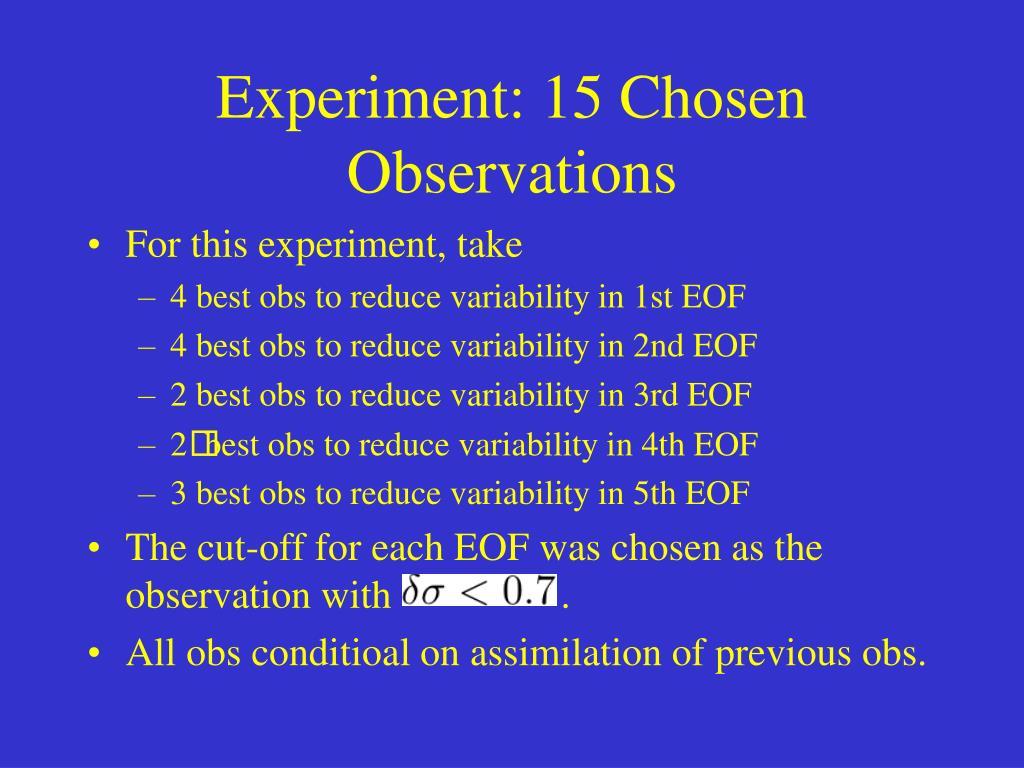 Experiment: 15 Chosen Observations