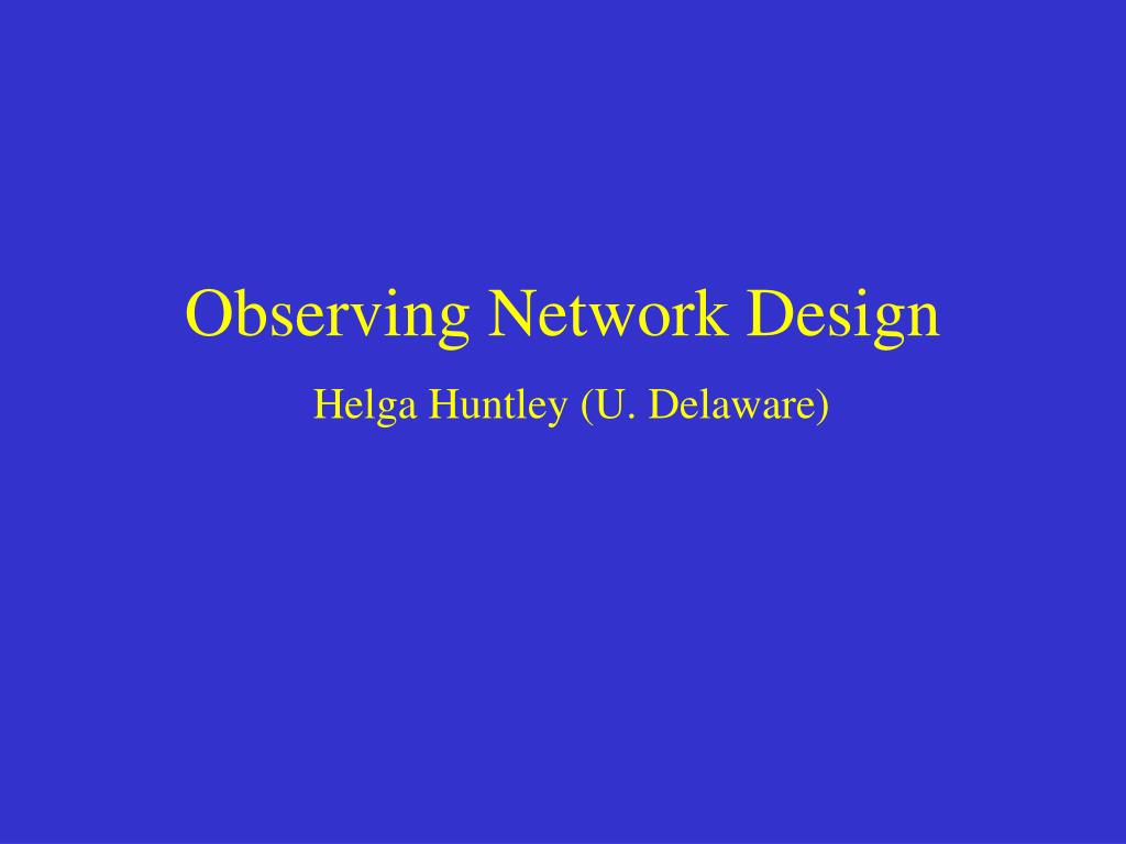 Observing Network Design
