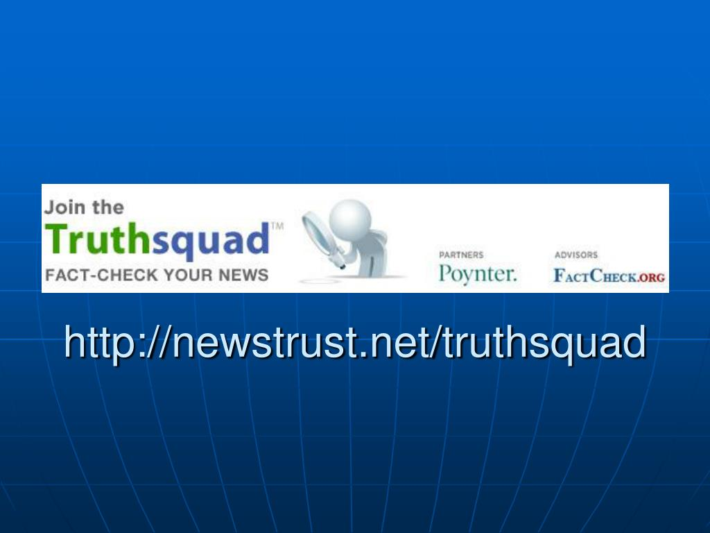 http://newstrust.net/truthsquad
