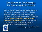 the medium is the message the role of media in politics9