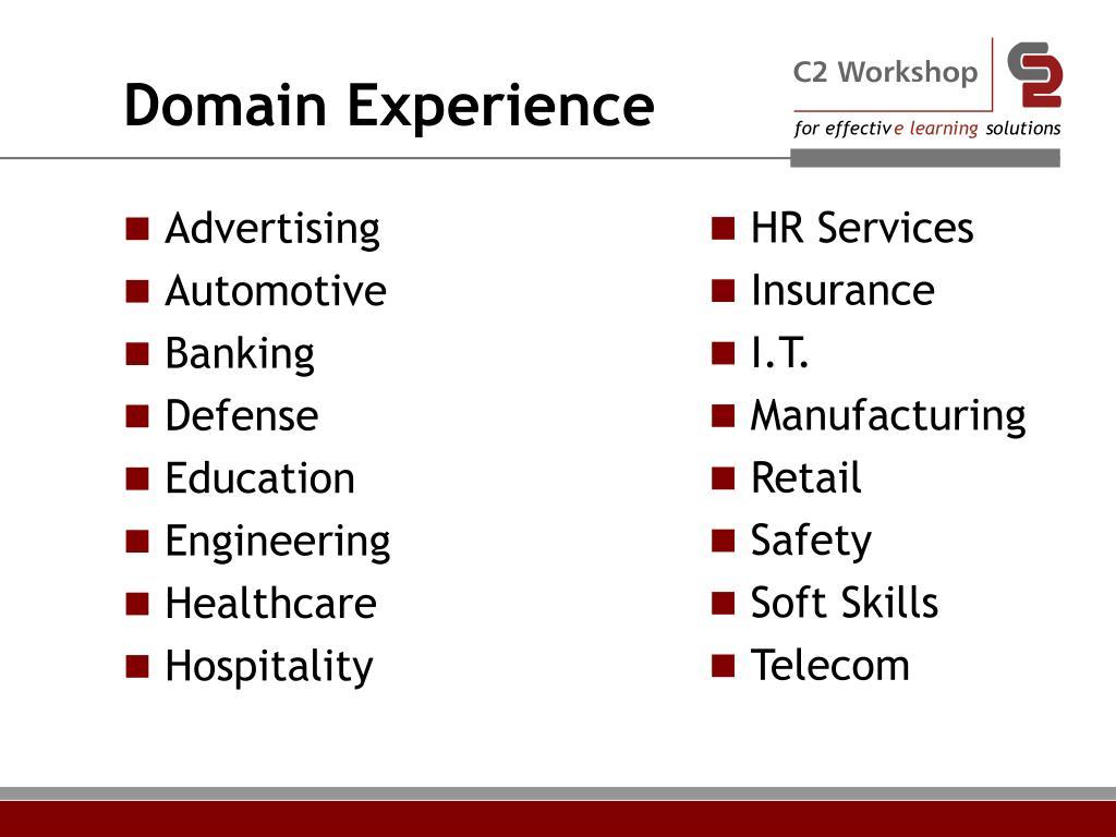 Domain Experience