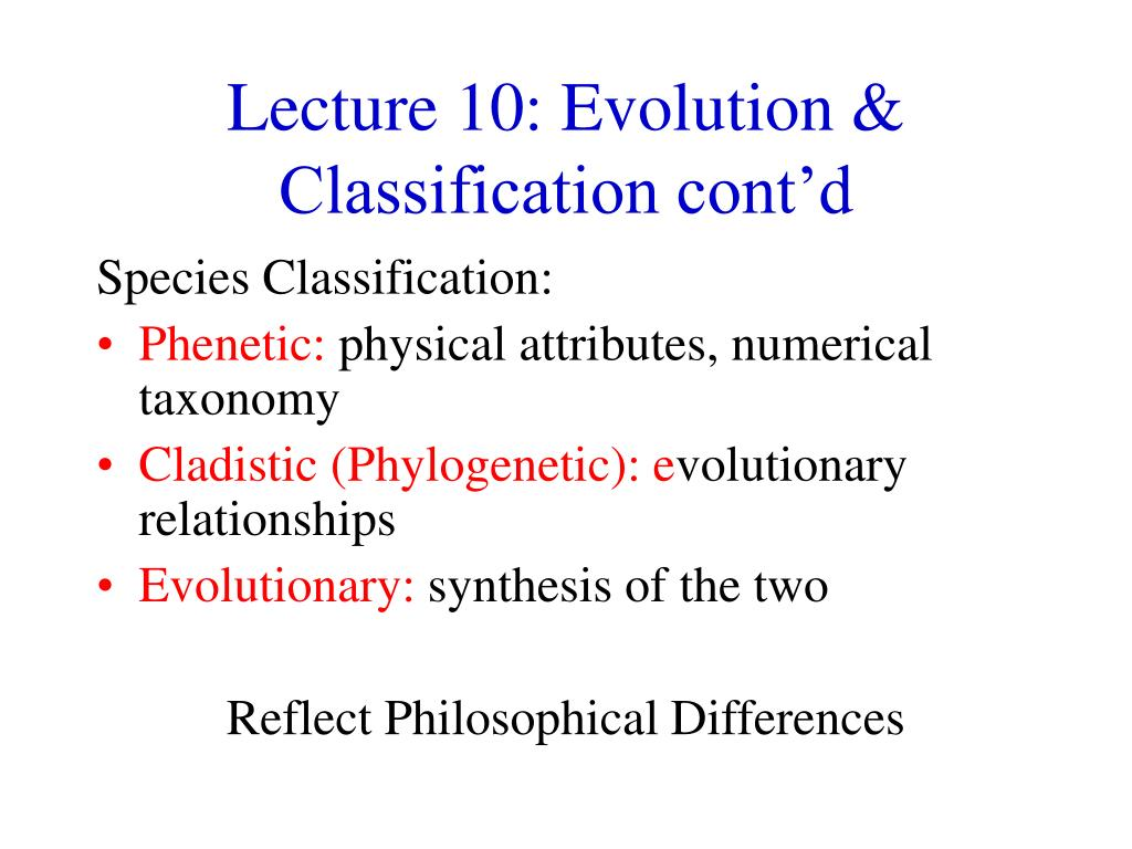 lecture 10 evolution classification cont d