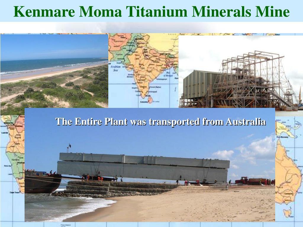 Kenmare Moma Titanium Minerals Mine
