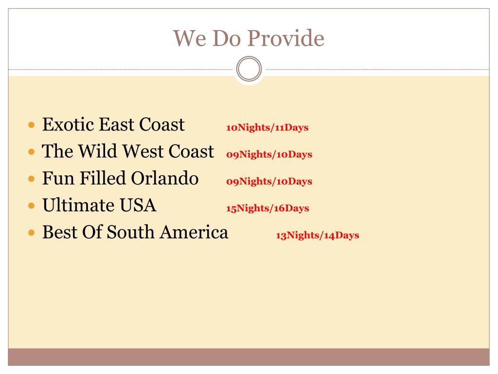 We Do Provide
