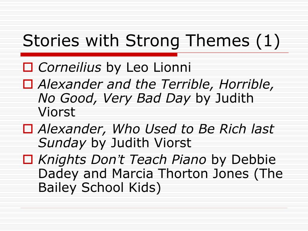 Stories with Strong Themes (1)